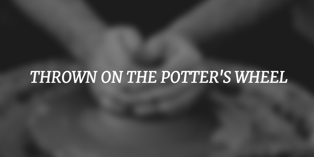 Thrown on the potter's wheel